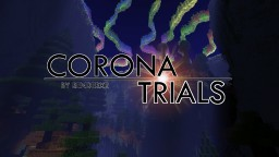 Untold Stories 4: Corona Trials Minecraft Map & Project