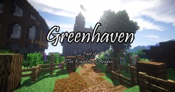 Greenhaven Minecraft Map & Project