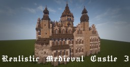 Realistic Medieval Castle 3 [With Interior] [Stopped] Minecraft Project