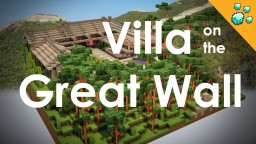 Chinese Traditional Modern Villa on the Great Wall Minecraft