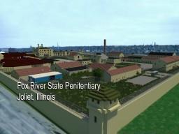 Fox River State Penitentiary (Joliet Prison) Minecraft Map & Project