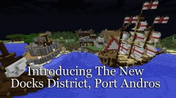 New Docks and Port District Minecraft Map & Project