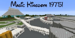 Magic Kingdom 1975 Minecraft Map & Project