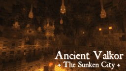 [Adventure] Ancient Valkor; the Sunken City Minecraft Map & Project