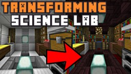 THE TRANSFORMING SCIENCE LAB! Minecraft Blog Post