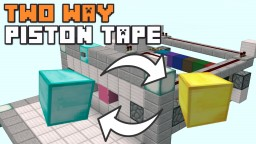TWO WAY PISTON TAPE! Minecraft Blog Post