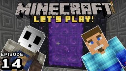 Vanilla Minecraft Let's Play Ep 14: A Nether Teleporter??? Minecraft Blog Post