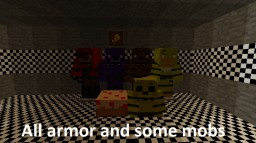 Fnaf Armor And Mob Pack  (Downloadable) Minecraft Texture Pack
