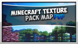 Texture Pack Map!! Minecraft Project