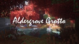 Aldergrove Grotto ~ An Atmospheric Adventure Map Minecraft