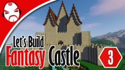 Minecraft Fantasy Castle Let's Build Minecraft Project