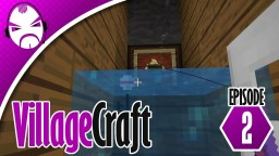 Minecraft Villagecraft Ep.2 Minecraft Project
