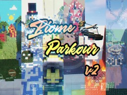 Biome Parkour V2! Minecraft