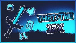 ThirtyTwo | FPS+ Minecraft Texture Pack