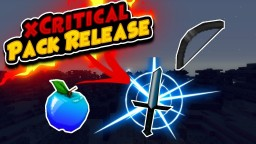 xCritical Pack Release! Minecraft Texture Pack