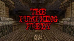 THE PUMPKING FREDY [1.12] [v-1.3] - [Samhain 2017] MINIGAME - UPDATE Minecraft Project