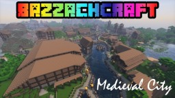 BazzachCraft - Medieval City Minecraft Project
