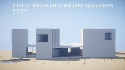 Four Eyes House Minecraft Map & Project