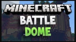 Need players for battle dome Minecraft Blog Post