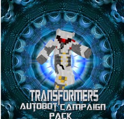 Transformers Autobot Campaign Pack V 1.8 (Now Works With MCPE/Windows 10) Minecraft Texture Pack