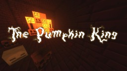 The Pumpkin King! - A Minecraft Adventure Map Minecraft Project