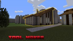 Tool maker Minecraft Map & Project