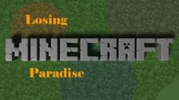 Losing Paradise Minecraft Blog Post