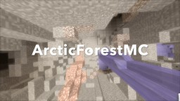 ArcticForestMC Minecraft Server