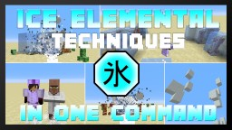 Ice Elemental Powers In One Command! Minecraft Map & Project