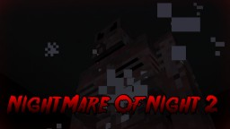(Mc: 1.12.1) NightMare Of Night 2 Horror map 2017 Minecraft Map & Project