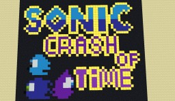 Sonic - Crash of time Minecraft Map & Project