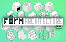 FORM Architecture Pack 1.12  (Optifine) v1.1 Minecraft Texture Pack