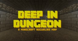 Deep in Dungeon - 1.12.2 Roguelike Map Minecraft Map & Project