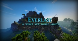 [Everlast] - Custom Terrain Survival | MCMMO | Mob Arena | Creative Minecraft