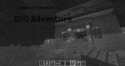 Theozov presents EDO andventure... Minecraft Project