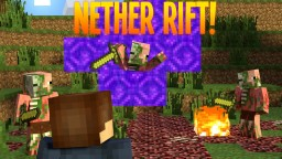 Nether Rifts! Minecraft Project