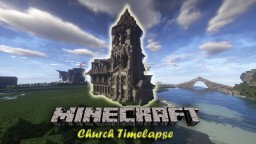 Timelapse of my new church Minecraft Map & Project