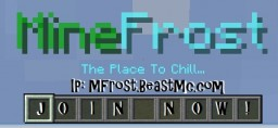 MineFrost - The Place To Chill.  MFrost.BeastMC.com Minecraft Server