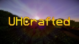 UHCrafted | Vanilla UHC With A Click Of A Button Minecraft Map & Project