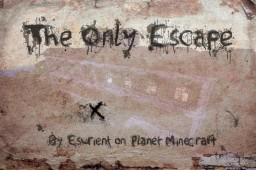 ♪𝕰𝖘𝖎𝖊♪ The only escape // Contest entry Minecraft Blog Post