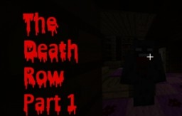 THE DEATH ROW: Part 1 Minecraft Map & Project