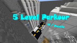The Five Level Puzzle/Parkour Minecraft Project