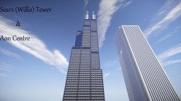 Sears [Willis] Tower And Aon Centre Chicago Minecraft Project