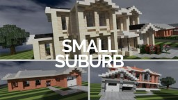 SMALL SUBURB - Biof429 Minecraft Project