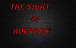 "The Night of Horror. - ""Mystery in the Mansion Blog Contest."" Minecraft Blog Post"