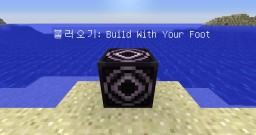 Build With Your Foot(발로 짓는 집) - Parkour As You Build [1.12.2] Minecraft Project