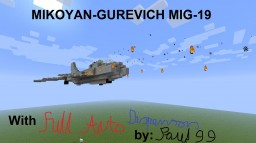 MIG-19 with FULL AUTO machine guns! Minecraft Project