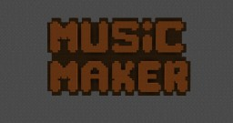 Music Maker (Command Block Contraption) Minecraft Map & Project
