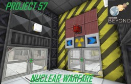 Nuclear Weapons - Project 57 - FTB Beyond Modpack [Update XV - Map Completed!] Minecraft Map & Project