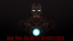 Ironman Unlimited: Remastered Minecraft